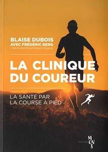 Livre : La Clinique du Coureur, LA SANTÉ PAR LA COURSE À PIED